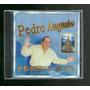 Cd Pedro Augusto O Romeiro Do Brasil