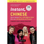 Instant Chinese - How To Express Over 1,000 Different Ideas