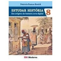 Estudar História Das Origens Do Homem À Era Digital - 8 Sa