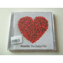 Roxette - Cd The Ballad Hits - Lacrado!!!!