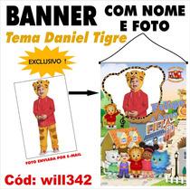 Banner Impresso Em Lona Digital - Daniel Tigre Will342