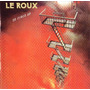 Cd Le Roux - So Fired Up (2013) Hard Rock / Rock Candy Imp Original