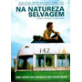 Dvd Na Natureza Selvagem ( Into The Wild) Original * Lacrado