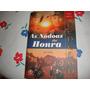 As Nodoas Da Honra - Dario Sandri Jr (fotos Reais Livro)