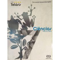 Ciências 7, Projeto Teláris - Fernando Gewandsznajder