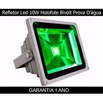 Refletor Led 10w Holofote Bivolt Prova D