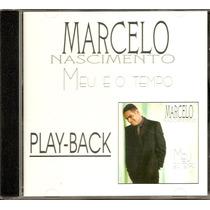 Marcelo Nascimento - Meu É O Tempo - Raridade - Playback Mk