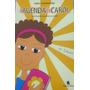 Livro A Agenda De Carol Inês Stanisiere Original