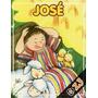 Mais Belas Historias Da Biblia (mini): Jose