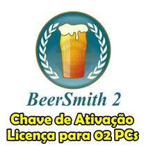 Beersmith 2.3 - Licença P/ 02 Pcs - Chave Ativação Original