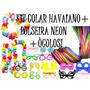 100 Colar Havaiano Tecido + 200 Pulseira Neon + 200 Óculos