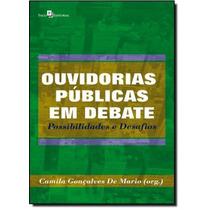 Ouvidorias Públicas Em Debate: Possibilidades E Desafios