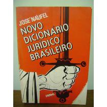 Livro Novo Dicionário Jurídico Brasileiro José Naufel