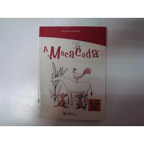 Livro - A Macacada - Viriato Corrêa