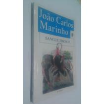 Livro Sangue Fresco - João Carlos Marinho