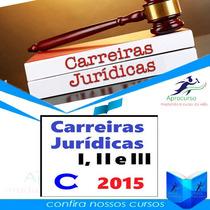 Curso Carreiras Jurídica C 2015-2016 Completo Para Concursos
