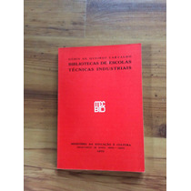 Livro: Biblioteca De Escolas Técnicas Industriais - Doris
