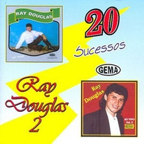 Ray Douglas - 20 Sucessos - Vol 2 Original