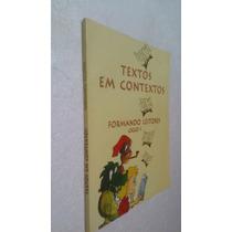 Livro Textos Em Contextos - Formando Leitores - Ciclo I