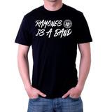 Camiseta Ramones is a Band