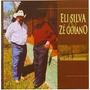 Eli Silva & Zé Goiano Recanto Sertanejo