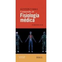 Compendio D Fisiologia Medica 12 A Ed. De Guyton Hall 12