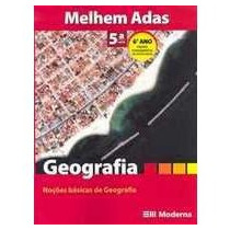 Geografia 5? Serie 6 Ano - Melhem Adas