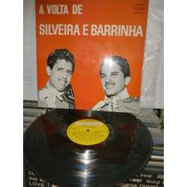 Silveira E Barrinha A Volta De Lp Raro 1969