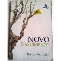 Bispo Macedo Novo Nascimento 2008 Editora Unipro
