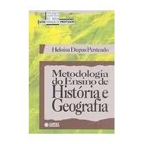 Metodologia Do Ensino De Historia E Geografia - Heloisa Dupa