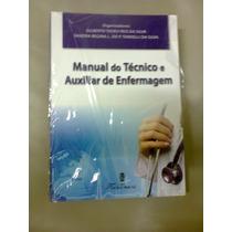 - Manual Do Tecnico Em Enfermagem.