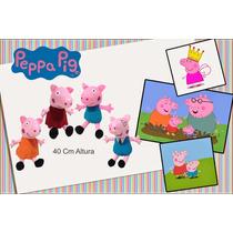Família Peppa Pig Em Pelúcia Antialérgica 40 Cm Altura