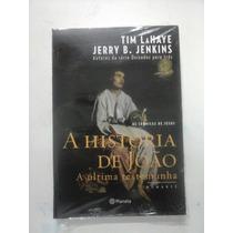 Livro A História De João A Última Testemunha