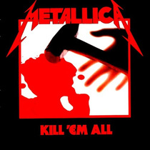 Metallica - Kill 'em All. (lacrado)