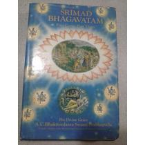 Srímad Bhãgavatan - First Canto-part Tree - His Grace