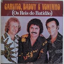 Lp Carlito, Baduy E Voninho (os Reis Do Batidão) 1977