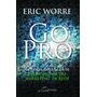 Livro Gopro Go Pro Eric Worre Mmn Português! Livro Físico<br><strong class='ch-price reputation-tooltip-price'>R$ 29<sup>90</sup></strong>