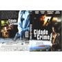 Dvd Cidade Do Crime  Nathan Fillion Chandra West Frete R$9,9