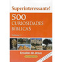 Livro 500 Curiosidades Bíblicas Volume 1 Erivaldo De Jesus