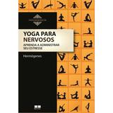 Livro Yoga Para Nervosos
