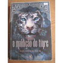 Livro: A Maldição Do Tigre De Colleen Houck