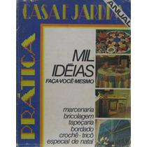 Casa E Jardim - Revista Mil Idéias - Faça Você Mesmo Nº. 073