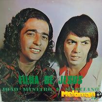 João Mineiro & Marciano 1973 Filha De Jesus Lp