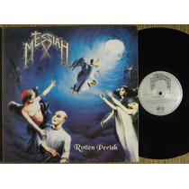 Messiah Rotten Perish Lp Metallica Slayer Exumer Master