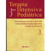 Livro Terapia Intensiva Pediátrica - Werther B. Carvalho V-1