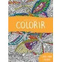 Livro Para Colorir-terapia - Tema Colorir