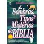 Sombras, Tipos E Mistérios Da Bíblia Livro