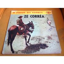 Lp Preço Da Gloria Ze Correa California Guarania Mato Grosso
