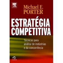 Livro: Estrategia Competitiva - Porter, Michael