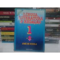 Livro - Lingua, Literatura E Redaçao Vol 1 Jose De Nicola